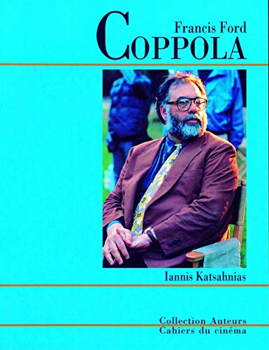 Francis Ford Coppola: Katsahnias, Iannis