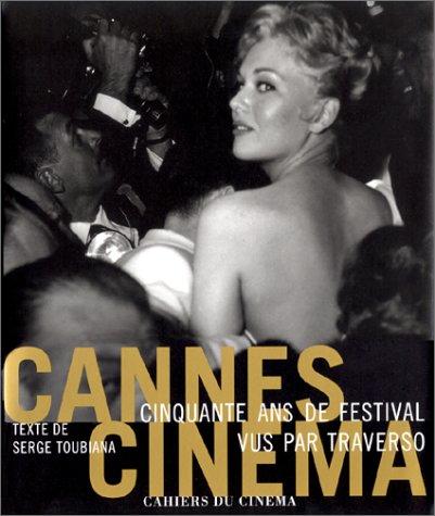 9782866421854: Cannes cinéma : Cinquante ans de festival vus par Traverso (Albums)