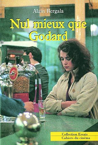 9782866422516: Nul mieux que Godard (Collection Essais / Cahiers du cinéma) (French Edition)
