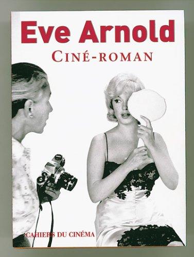 Ciné-Roman (286642297X) by Eve Arnold