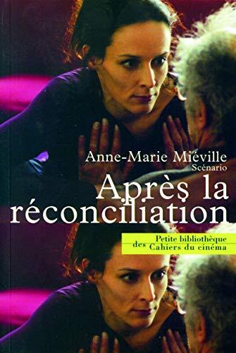 9782866423001: Après la réconciliation (Petite bibliothèque des Cahiers du cinéma)