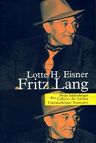 Fritz Lang (La petite bibliothèque) (French Edition): Eisner Lotte H