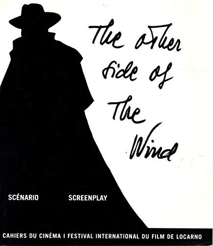 The Other Side of the Wind: Scenario/Screenplay (2866424425) by Orson Welles