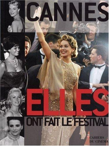 Cannes, Elles et Ils ont fait le festival: Elisabeth Quin, Gilles Traverso Noà ¿½l Simsolo
