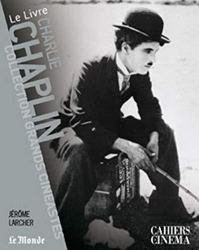 Charlie Chaplin: Jà ¿½rà ¿½me Larcher