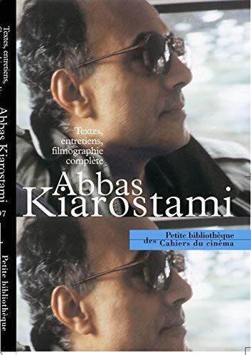 9782866425142: Abbas Kiarostami : Textes, entretiens, filmographie complète (Petite bibliothèque des Cahiers du cinéma)