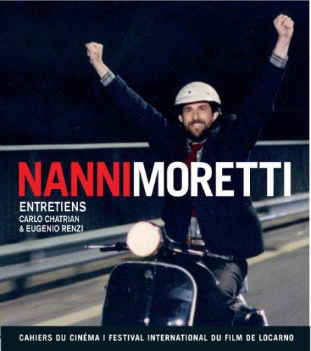 Nanni Moretti : Entretiens: Carlo Chatrian, Eugenio Renzi