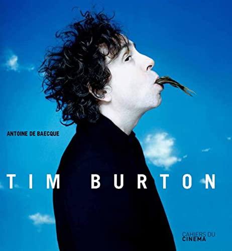 Tim Burton (Hardcover): Antoine de Baecque