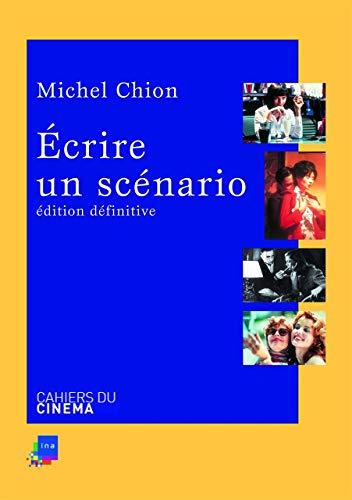 Ecrire un Scenario Ned: Chion Michel