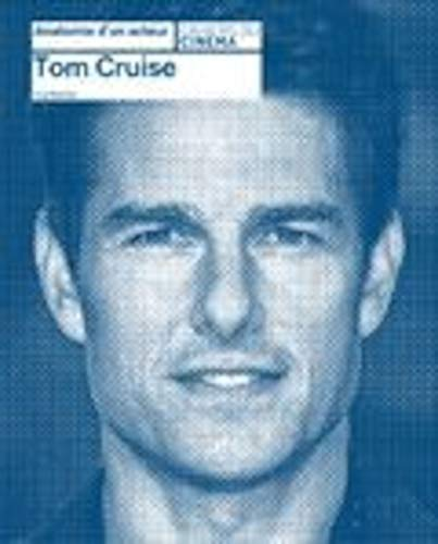 9782866429348: Tom cruise (Anatomie d'un acteur)
