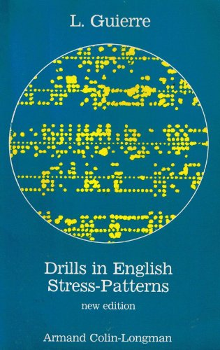9782866440374: Drills in english stress-patterns : ear and speech training drills and tests for students of english