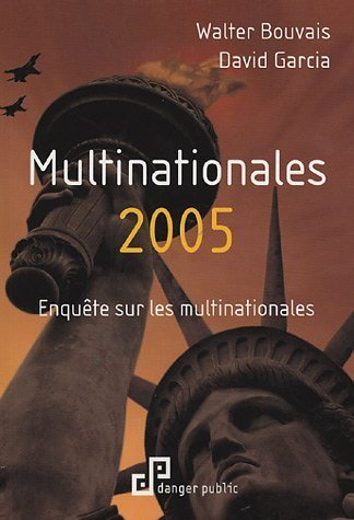 MULTINATIONALES 2005 ; LE GUIDE DES MULTINATIONALES