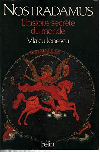 9782866450298: Nostradamus : l'histoire secrete du monde