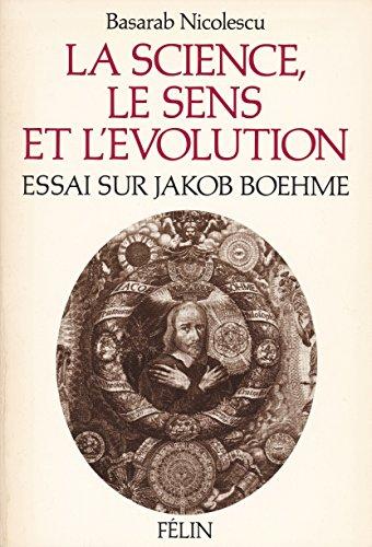 9782866450335: La science, le sens et l'�volution - Essai sur Jakob Boehme