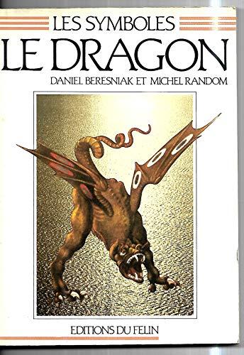 9782866450366: Le dragon (Collection Les Symboles) (French Edition)