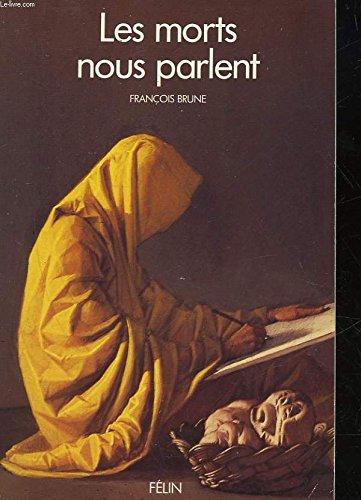 """Les morts nous parlent (Collection """"Les Grandes questions de notre temps"""") (French Edition)..."""