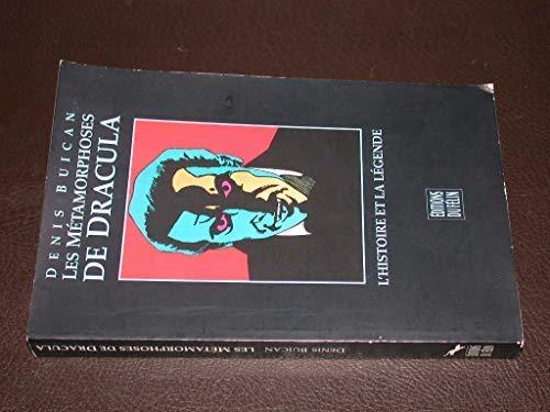 9782866451424: Les métamorphoses de Dracula: L'histoire et la légende (Collection Le Domaine du mystère) (French Edition)