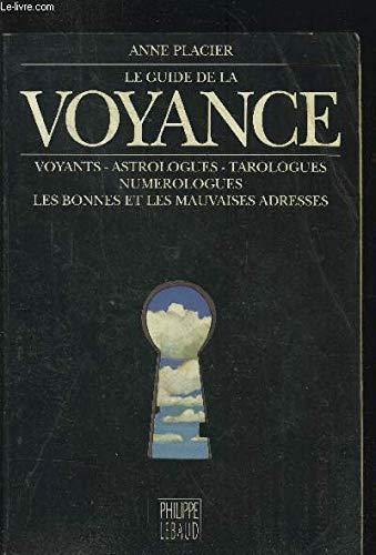 9782866451523: Le guide de la voyance