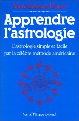 9782866451790: Apprendre l'astrologie