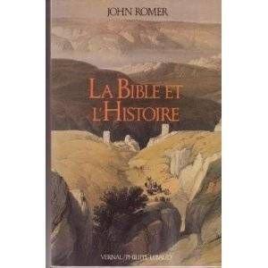 La Bible et l'histoire (2866451821) by John Romer