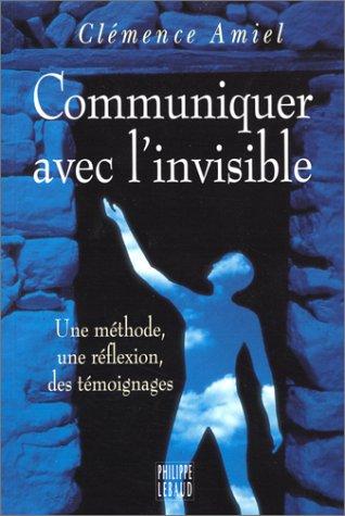 9782866451868: Communiquer avec l'invisible