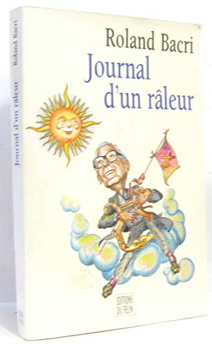 9782866452278: Journal d'un raleur (French Edition)