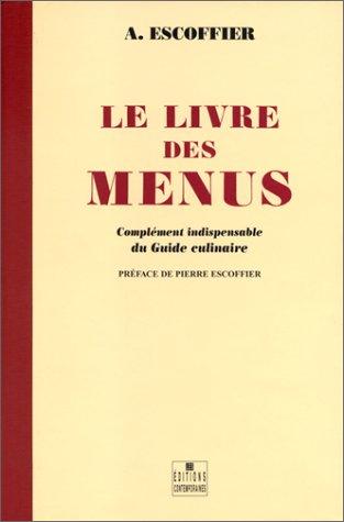 Le Livre des menus: Escoffier, Auguste