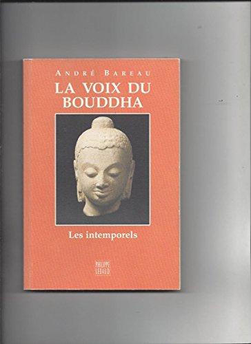 La voix du Bouddha: Tripitaka. Français. Extraits,
