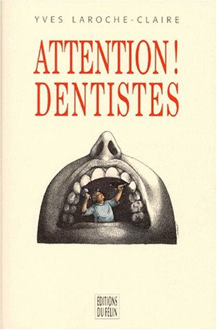 9782866452490: Attention dentistes !