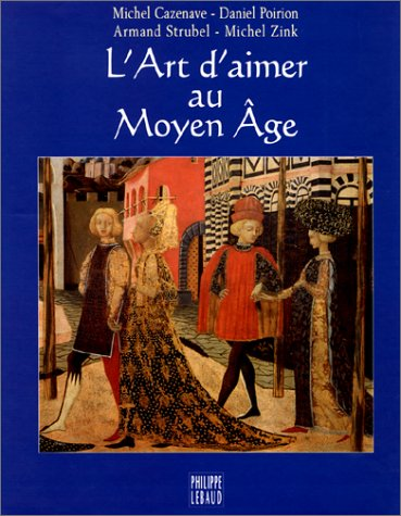 9782866452858: L'Art d'aimer au Moyen Âge