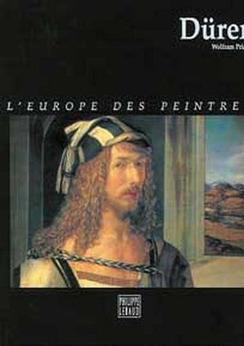 DURER ; L'EUROPE DES PEINTRES: PRINZ, WOLFRAM