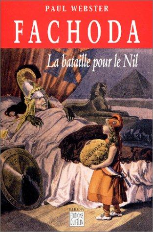 9782866453138: Fachoda : La bataille pour le Nil