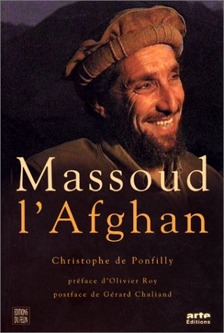 9782866453169: Massoud l'Afghan (French Edition)