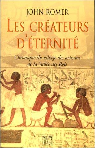 Les créateurs d'éternité (2866453190) by Romer, John