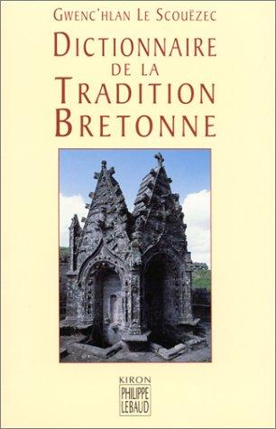 9782866453435: Dictionnaire de la tradition bretonne