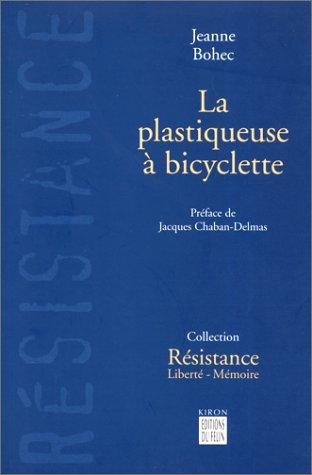 9782866453466: La plastiqueuse à bicyclette