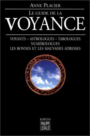 9782866453930: Le Guide de la voyance