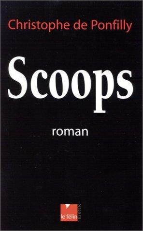 9782866454586: Scoops