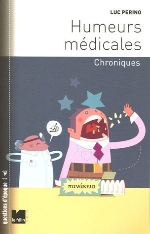 9782866456146: Humeurs médicales (French Edition)