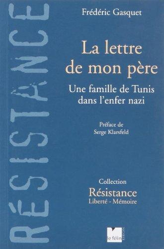 La lettre de mon père : Une: Gasquet, Frédéric