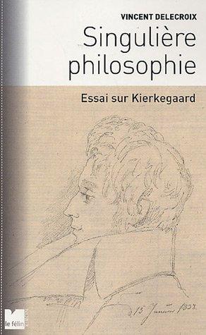 9782866456276: Singulière philosophie (French Edition)