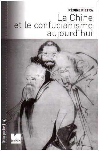 La Chine et le confucianisme aujourd'hui [Poche]
