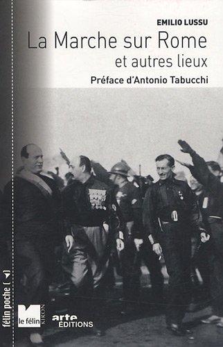 9782866456962: la marche sur Rome et autres lieux (édition 2009)