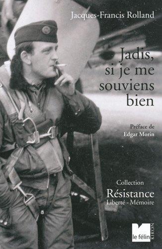Jadis, si je me souviens bien: Jacques Rolland