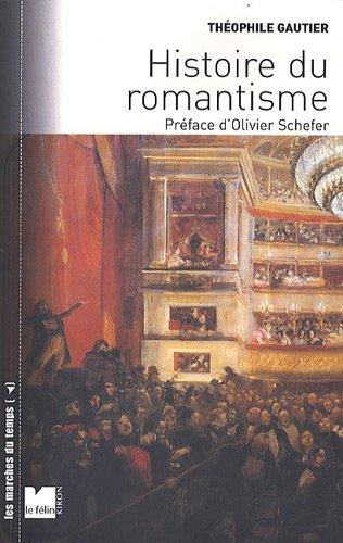 histoire du romantisme: Théophile Gautier