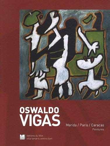 catalogue Oswaldo Vigas: Robert Bonaccorsi