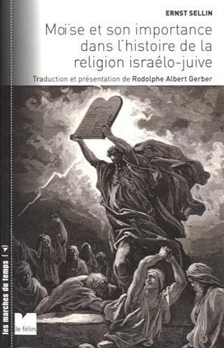 9782866458027: Moïse et son importance dans l'histoire de la religion israélo-juive