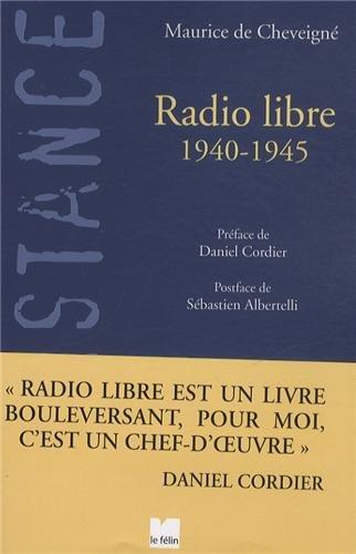 9782866458041: Radio libre : 1940-1945