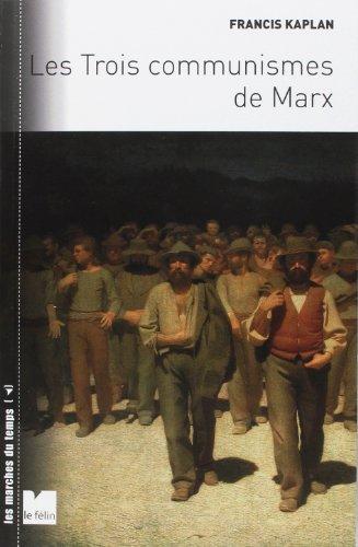 9782866458096: Les trois communismes de Marx