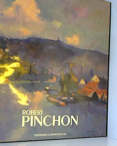 Robert Pinchon (French Edition) with English Translation Book Included: Letailleur, Alain